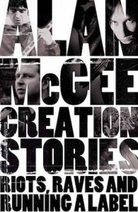 Creation Stories - Alan McGee