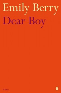 Dear Boy - Emily Berry