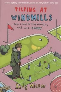 Andy Miller - Tilting at Windmills