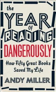 Andy Miller - Year of Reading Dangerously