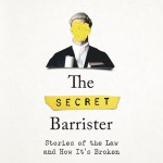 9781509897544the secret barrister_17_jpg_400_400